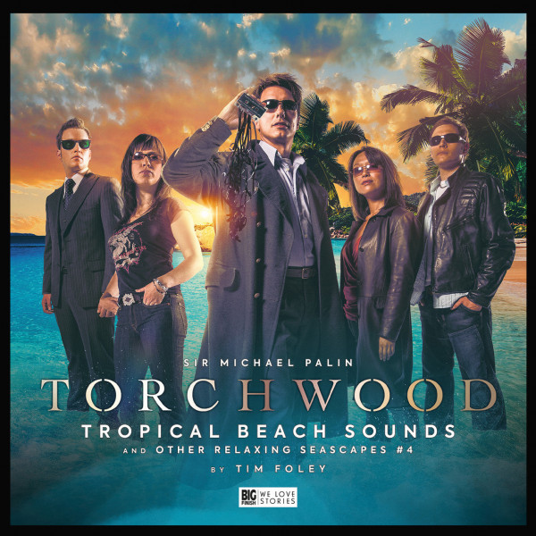 Torchwood=Tropical-Beach-Sounds